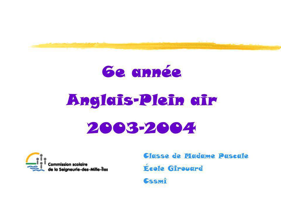 6e année Anglais-Plein air 2003-2004