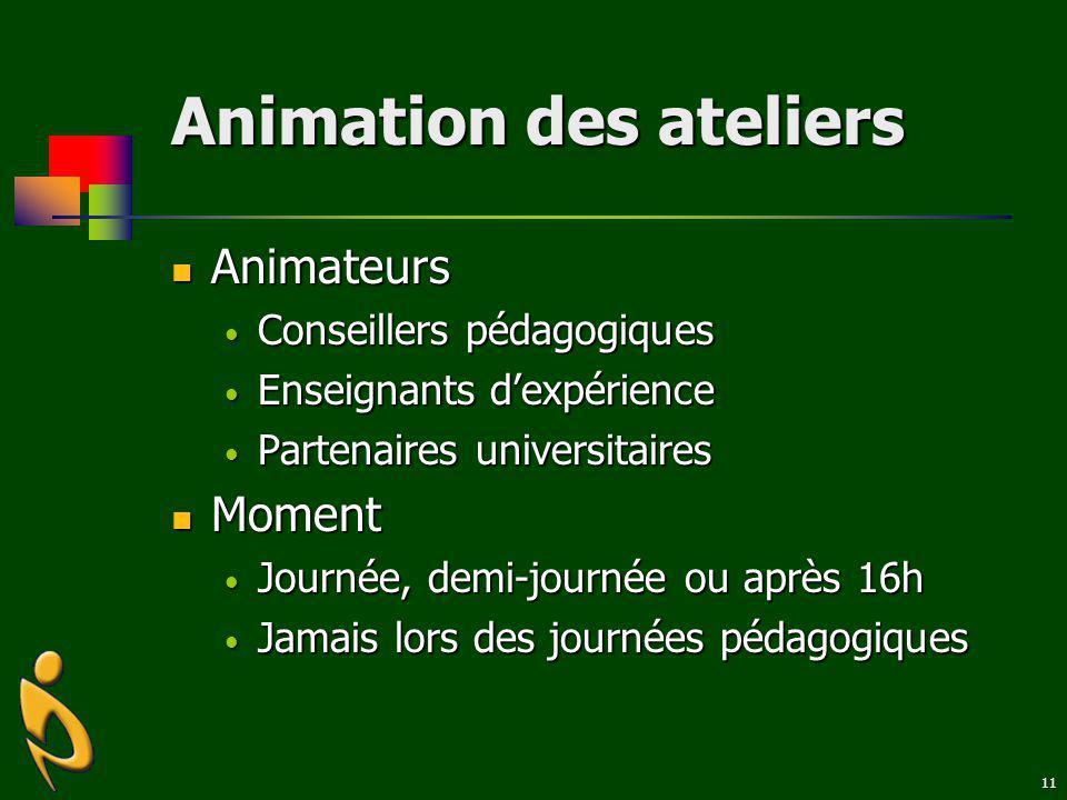 Animation des ateliers