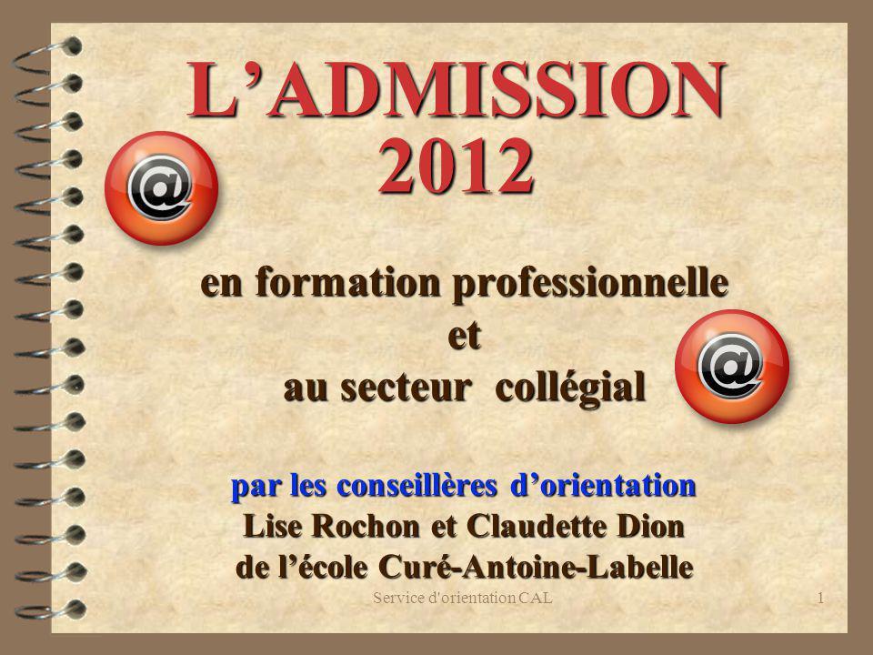 Admission 2011 L'ADMISSION 2012