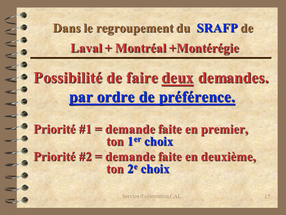 Dans le regroupement du SRAFP de Laval + Montréal +Montérégie
