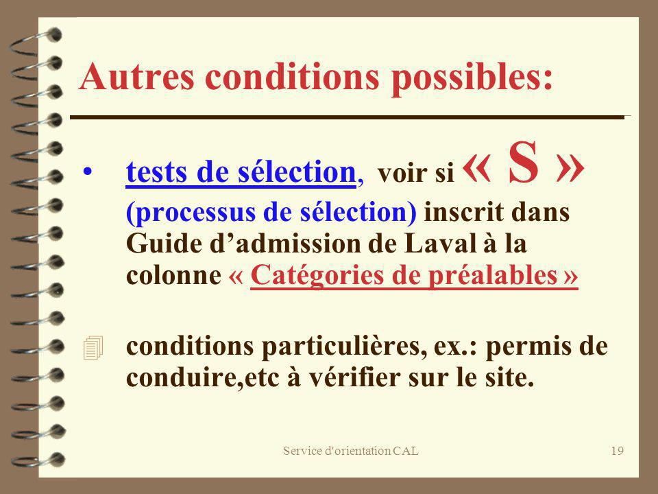 Autres conditions possibles: