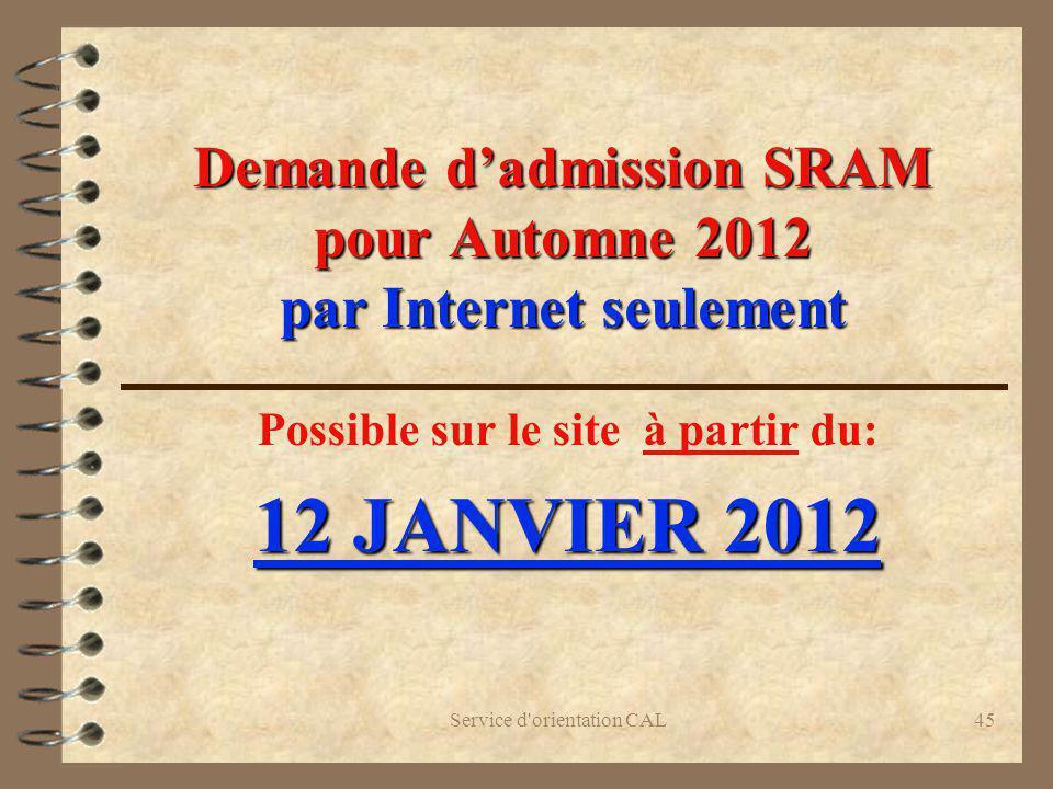 Demande d'admission SRAM pour Automne 2012 par Internet seulement