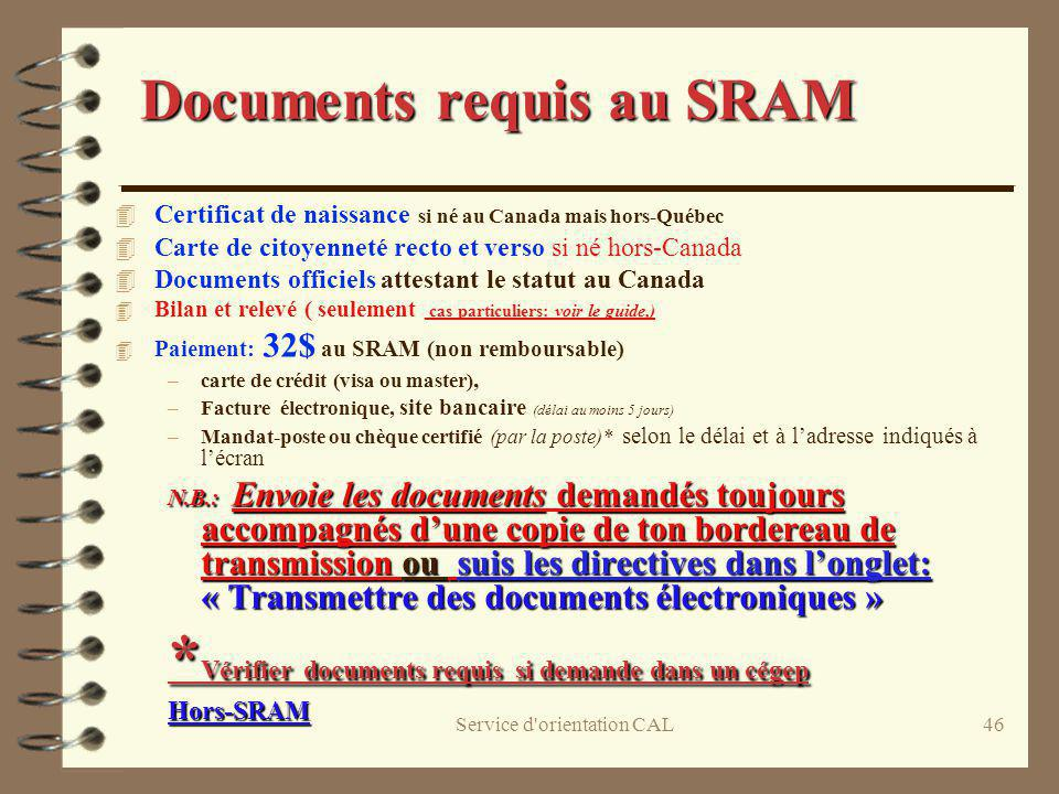 Documents requis au SRAM