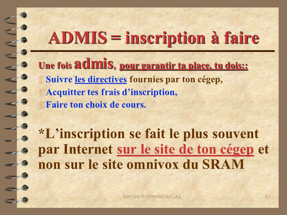 ADMIS = inscription à faire