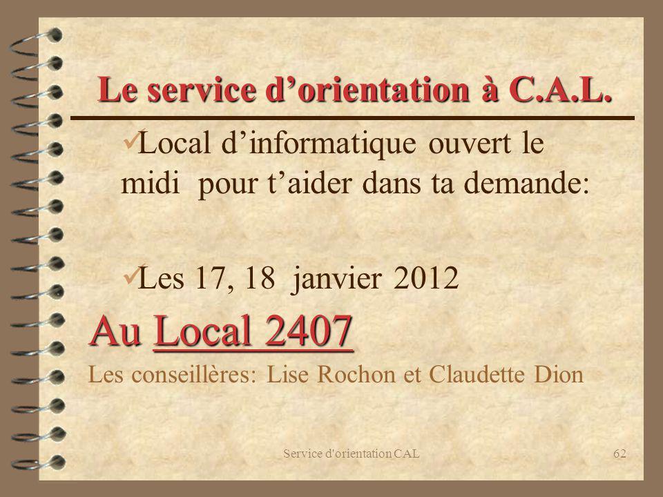 Le service d'orientation à C.A.L.