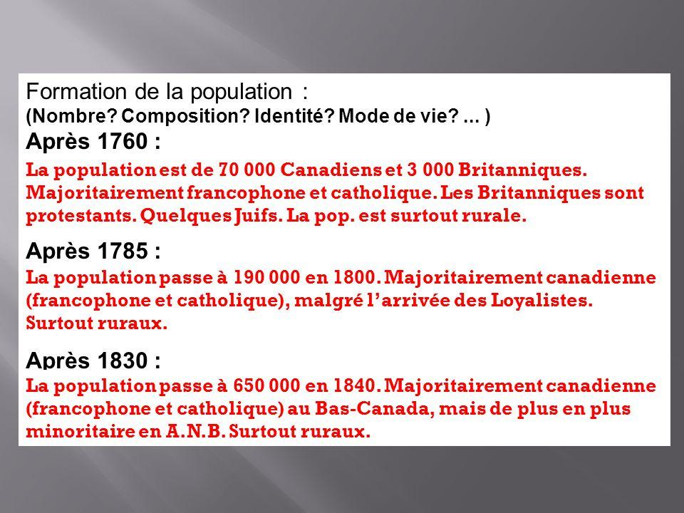 Formation de la population : Après 1760 :
