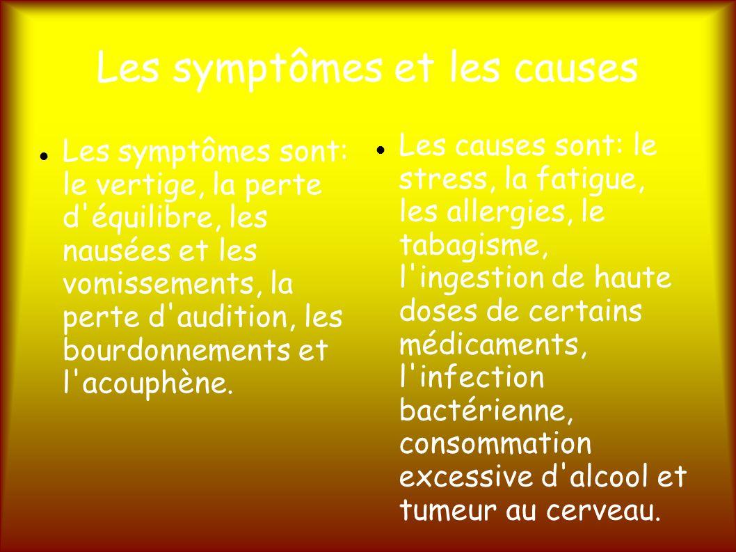 Les symptômes et les causes