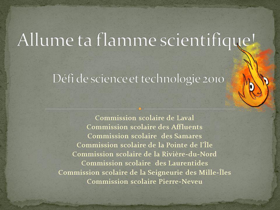 Allume ta flamme scientifique!