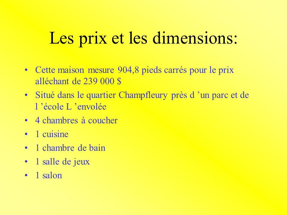 Les prix et les dimensions: