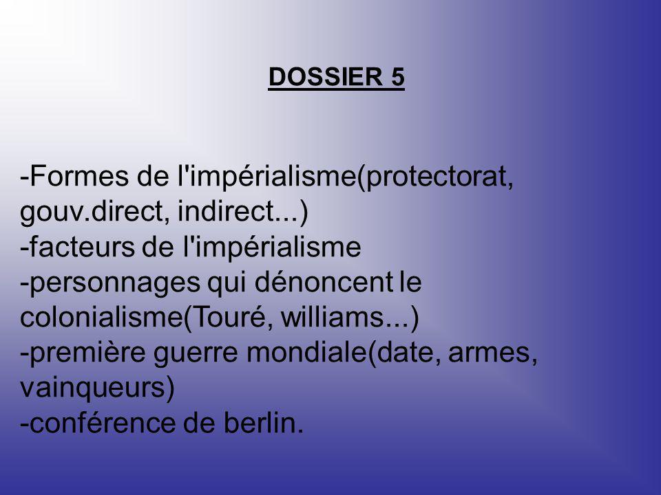 -Formes de l impérialisme(protectorat, gouv.direct, indirect...)