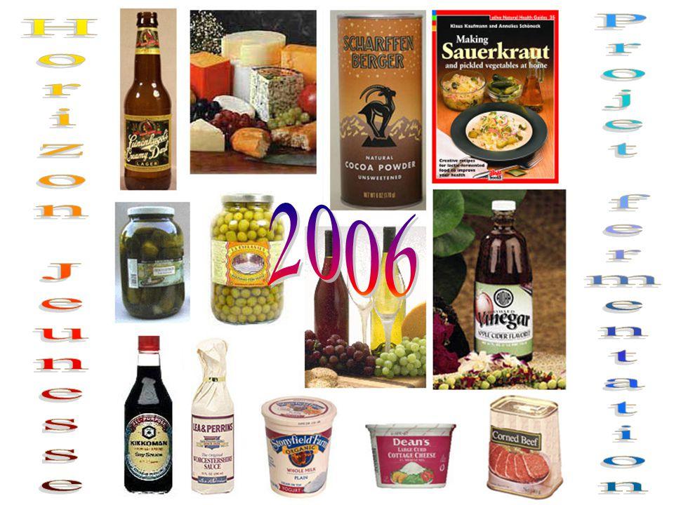 2006 Horizon Jeunesse Projet fermentation