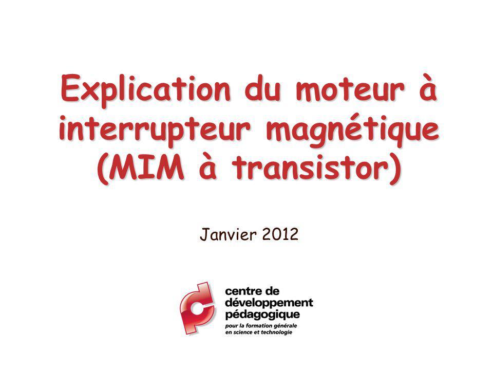 Explication du moteur à interrupteur magnétique (MIM à transistor)