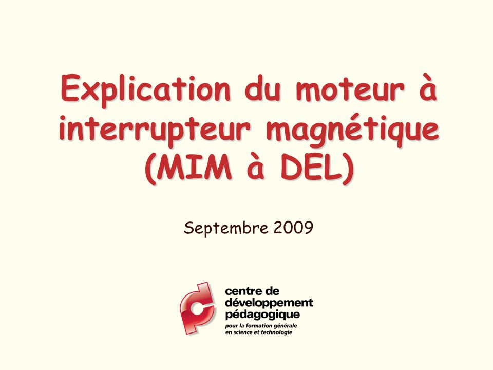 Explication du moteur à interrupteur magnétique (MIM à DEL)