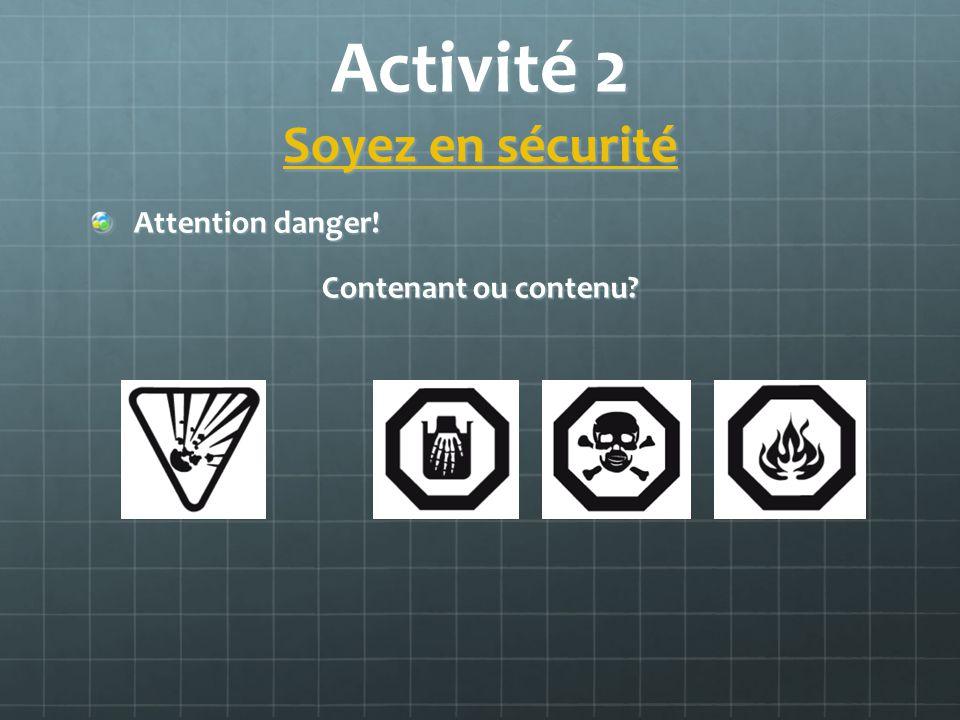 Activité 2 Soyez en sécurité