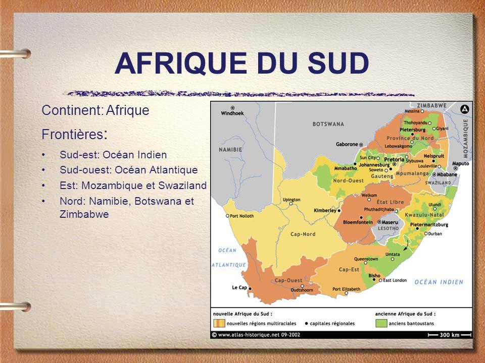 AFRIQUE DU SUD Continent: Afrique Frontières: Sud-est: Océan Indien