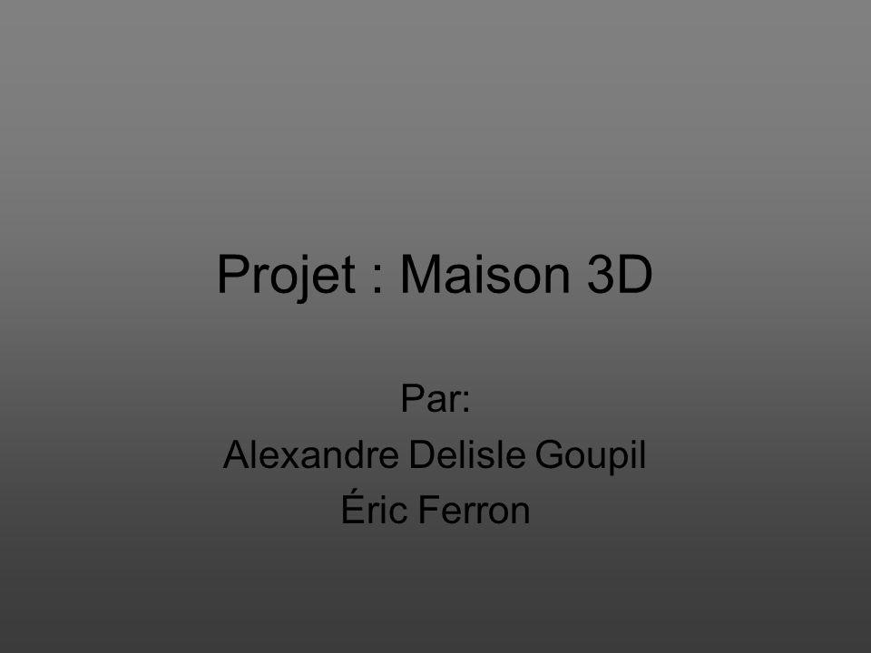 Par: Alexandre Delisle Goupil Éric Ferron