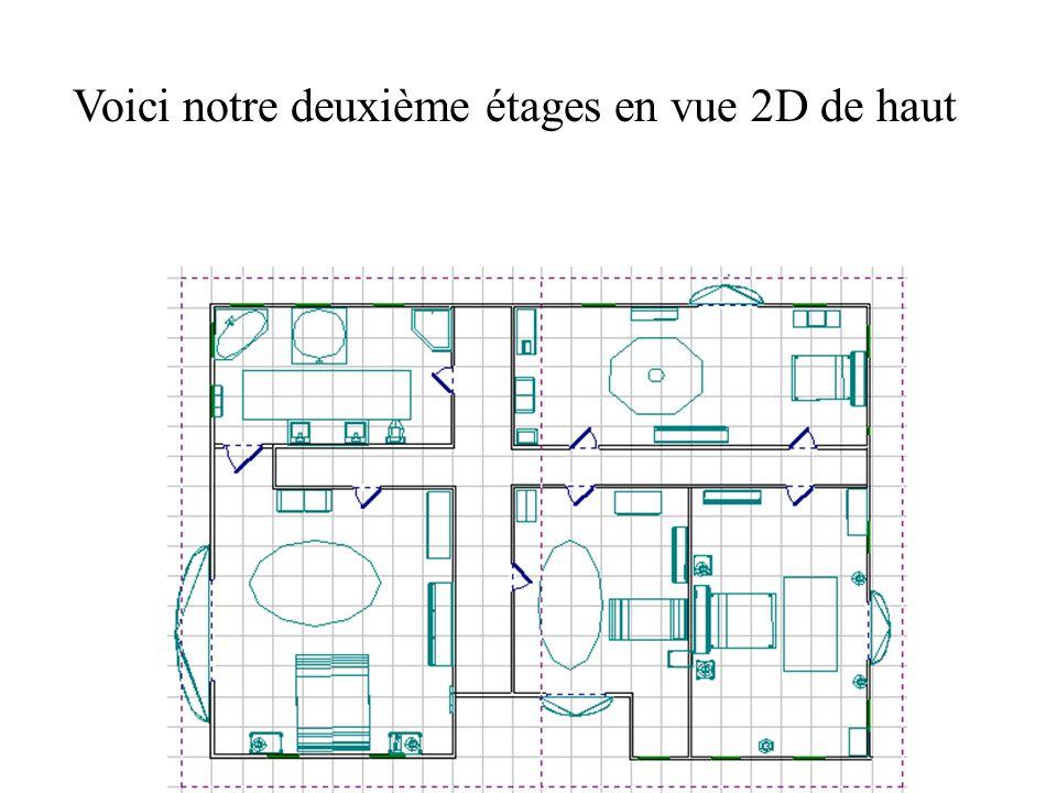 Voici notre deuxième étages en vue 2D de haut