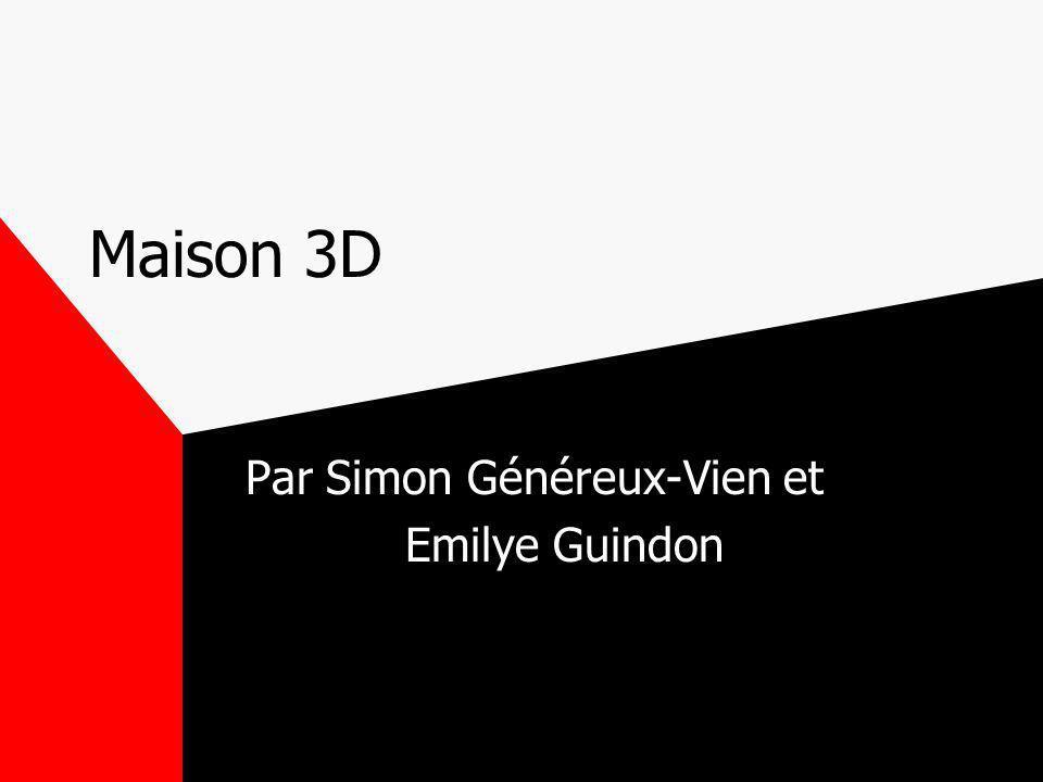 Par Simon Généreux-Vien et Emilye Guindon