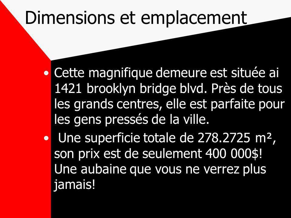Dimensions et emplacement