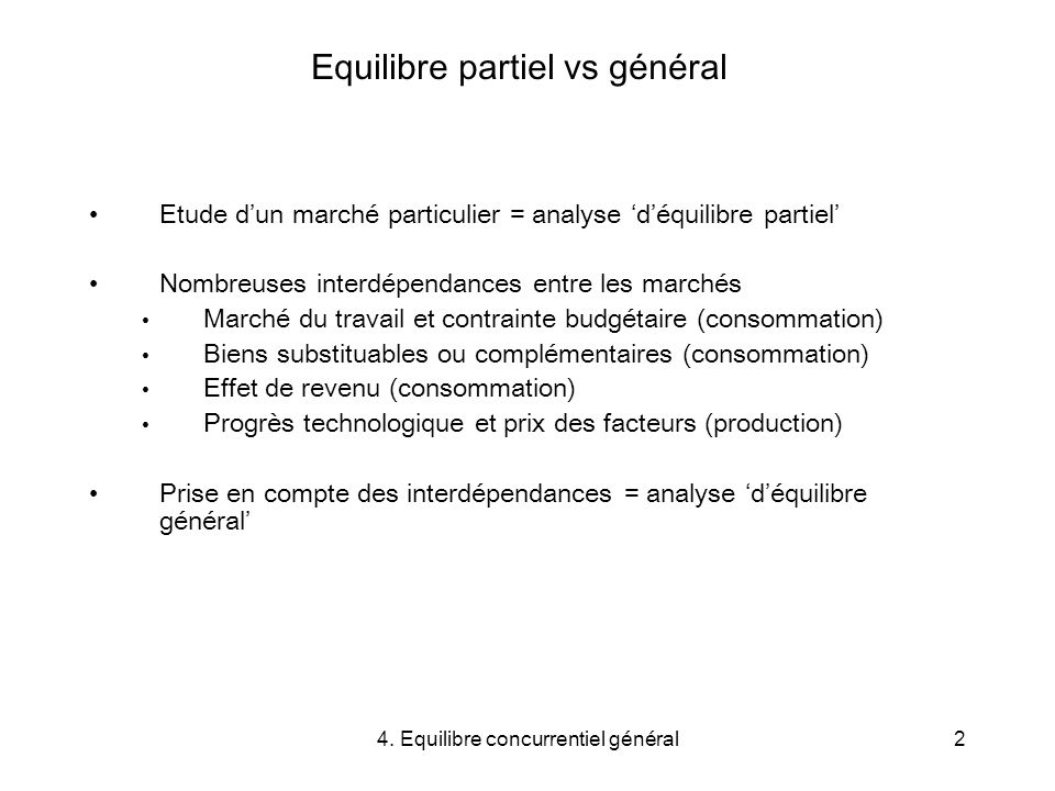 Equilibre partiel vs général
