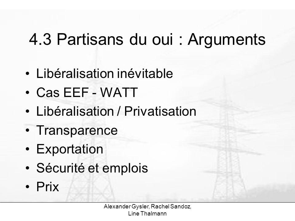 4.3 Partisans du oui : Arguments