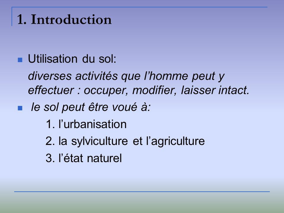 1. Introduction Utilisation du sol: