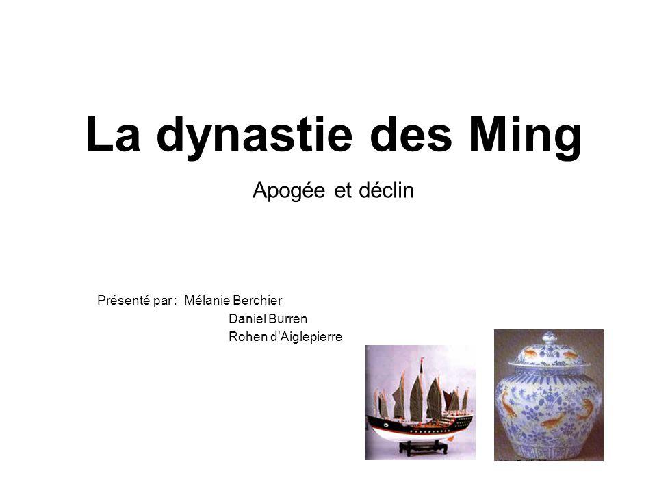 La dynastie des Ming Apogée et déclin