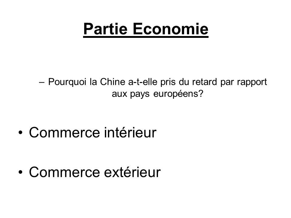 Partie Economie Commerce intérieur Commerce extérieur