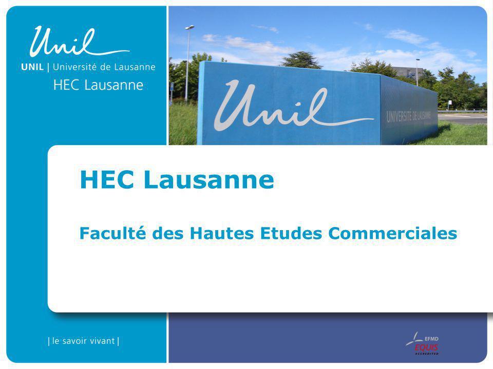 HEC Lausanne Faculté des Hautes Etudes Commerciales