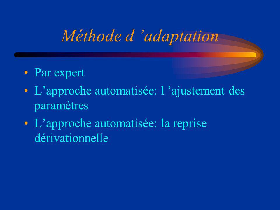 Méthode d 'adaptation Par expert