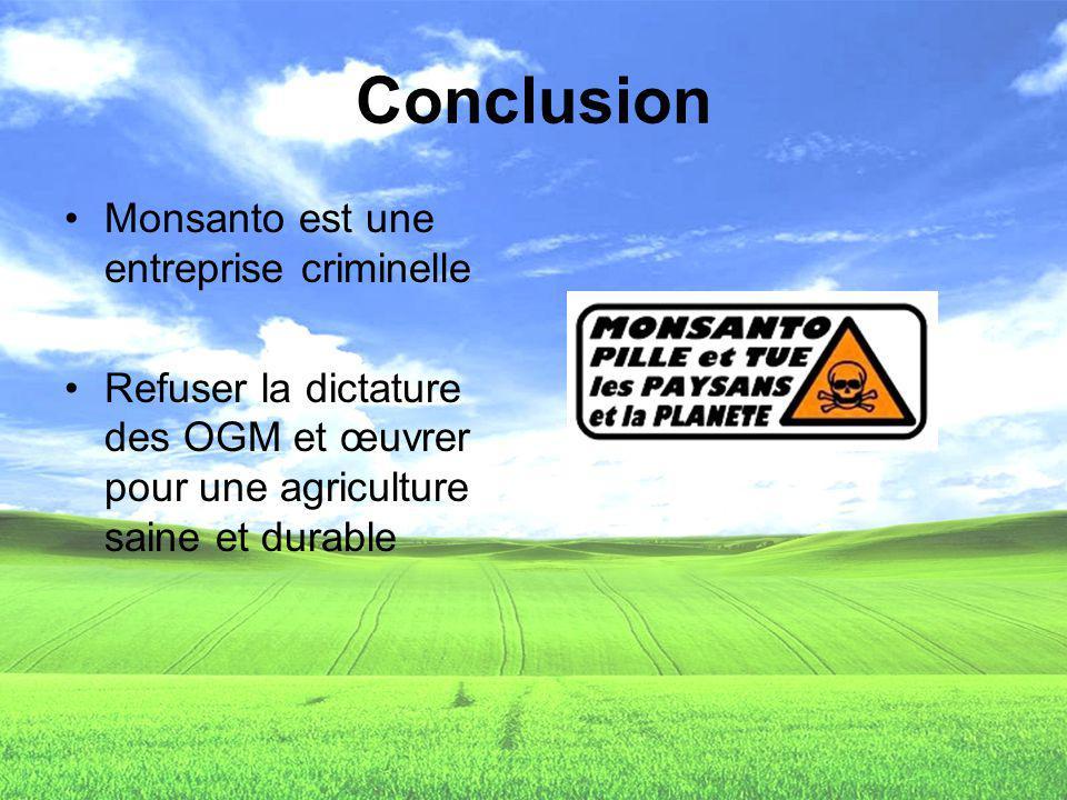 Conclusion Monsanto est une entreprise criminelle