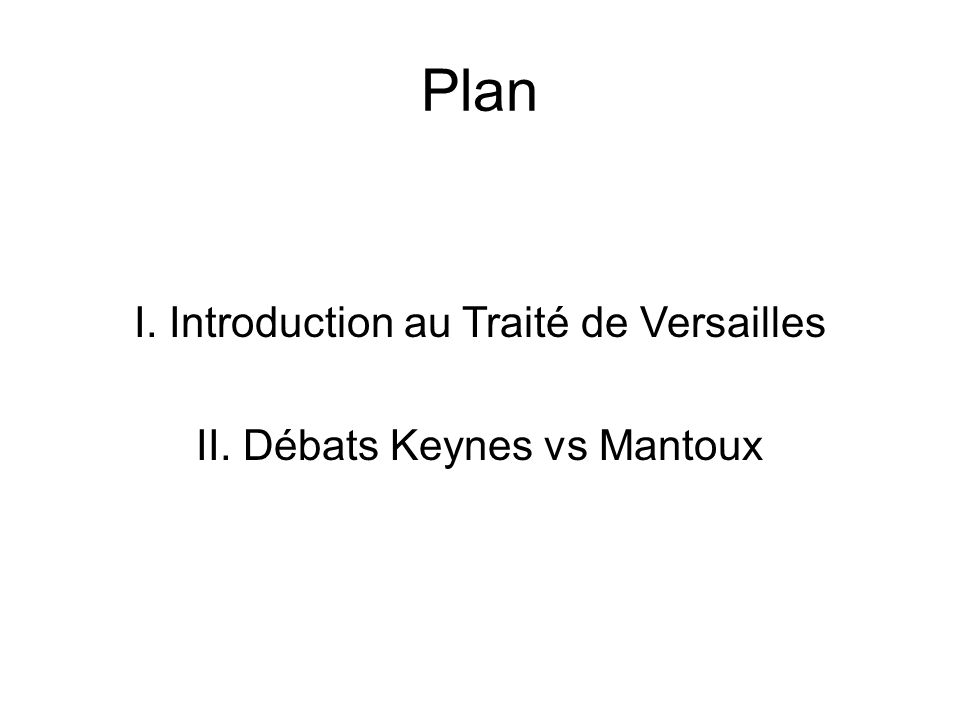 Plan I. Introduction au Traité de Versailles