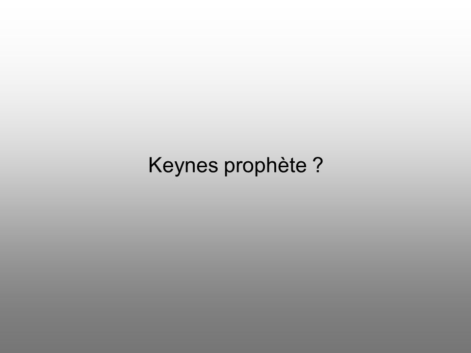 Keynes prophète