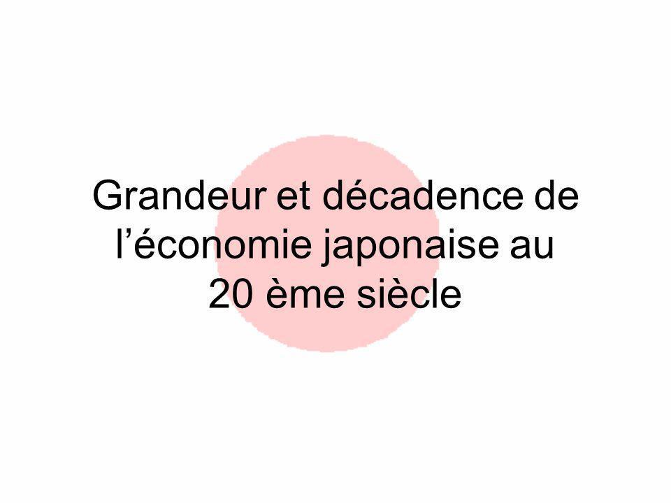 Grandeur et décadence de l'économie japonaise au 20 ème siècle
