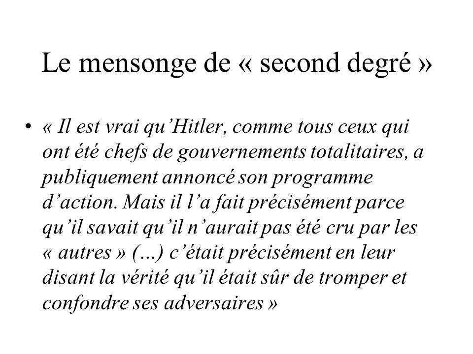 Le mensonge de « second degré »