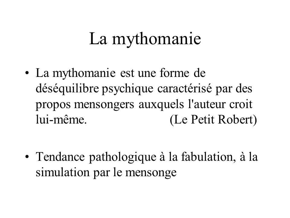 La mythomanie