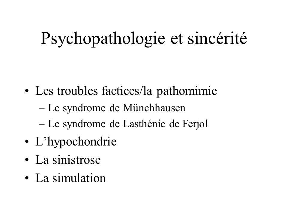 Psychopathologie et sincérité