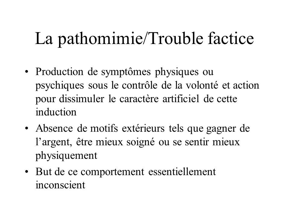 La pathomimie/Trouble factice