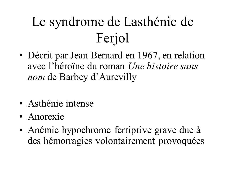 Le syndrome de Lasthénie de Ferjol