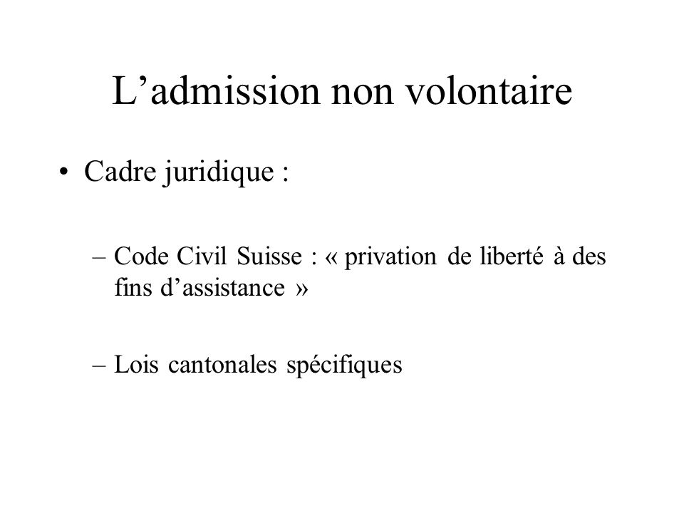 L'admission non volontaire