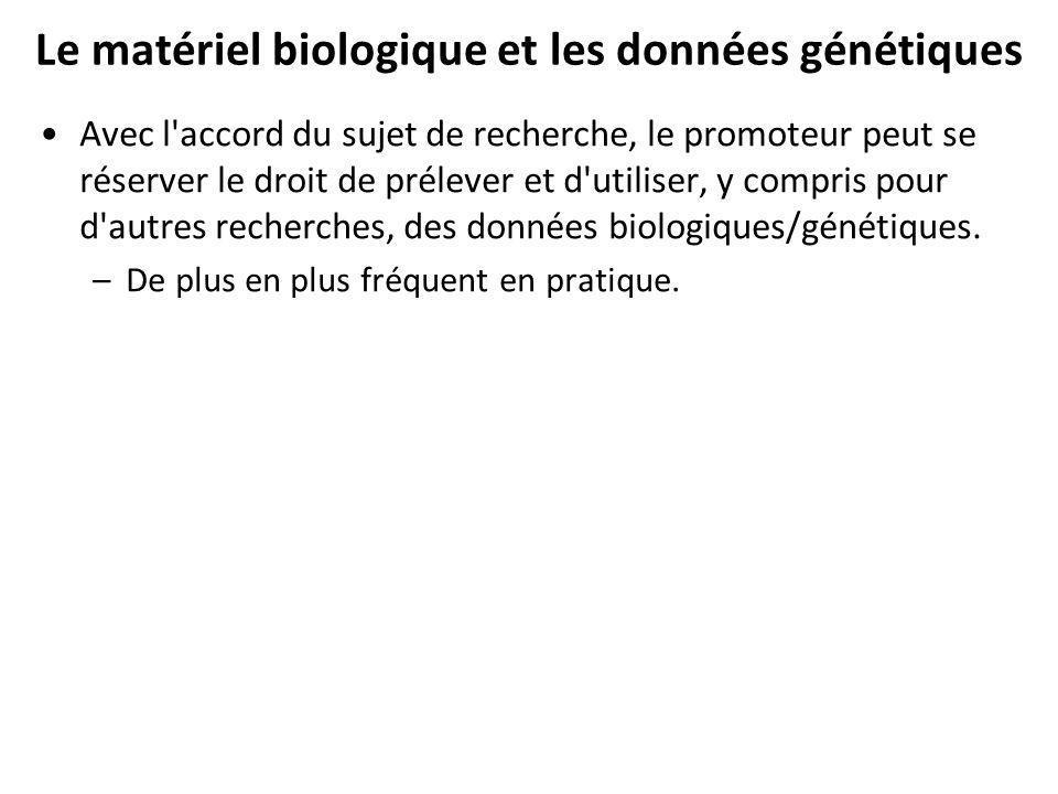 Le matériel biologique et les données génétiques