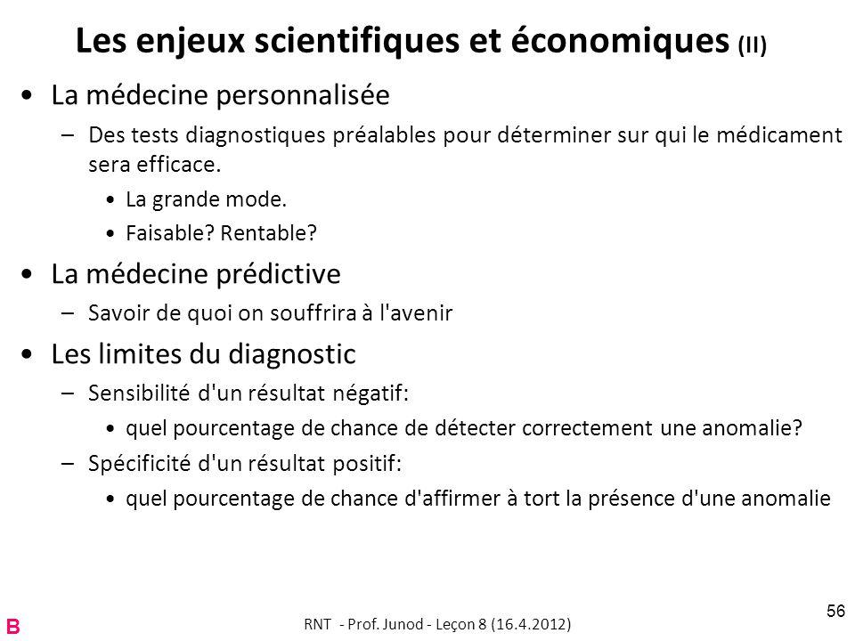Les enjeux scientifiques et économiques (II)