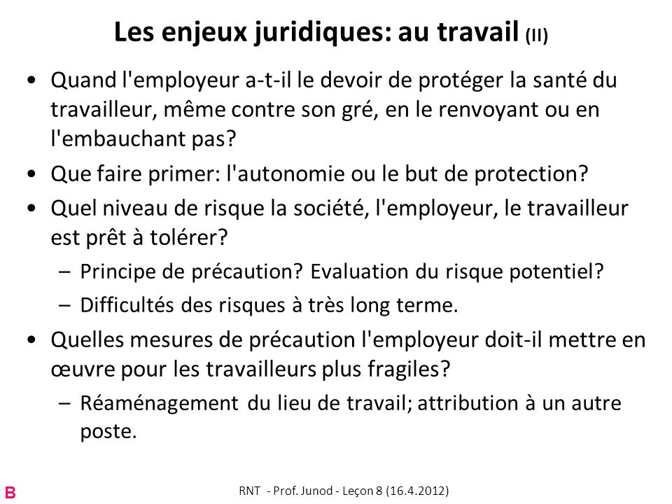 Les enjeux juridiques: au travail (II)