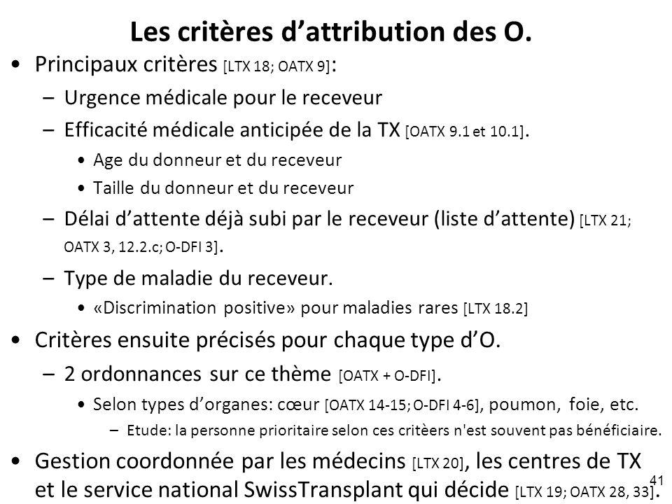 Les critères d'attribution des O.