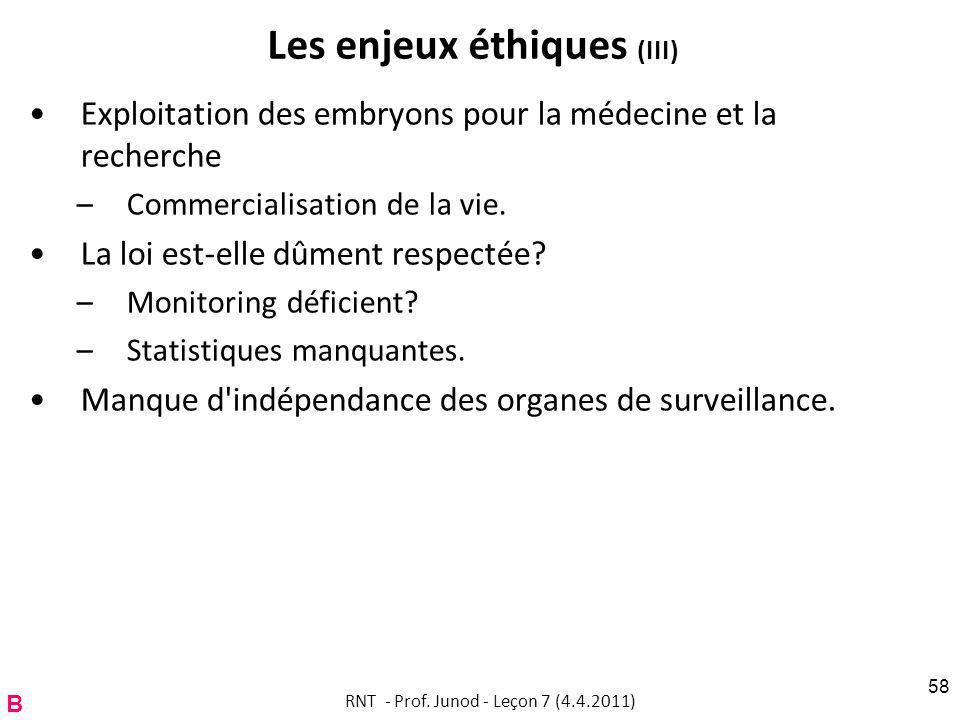 Les enjeux éthiques (III)