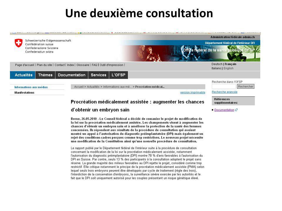 Une deuxième consultation