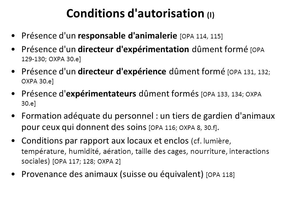 Conditions d autorisation (I)