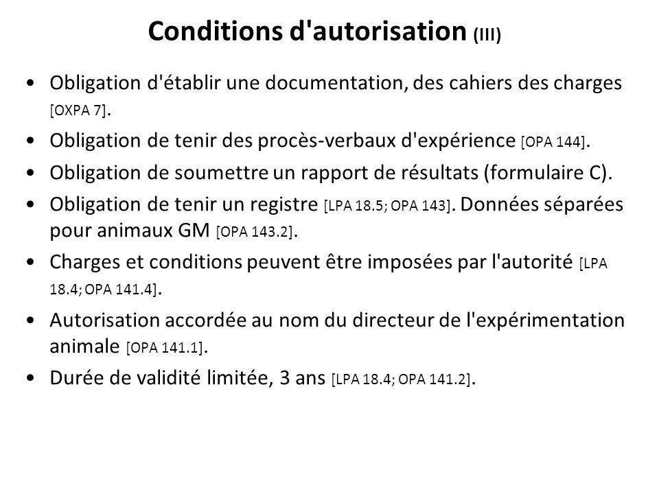 Conditions d autorisation (III)