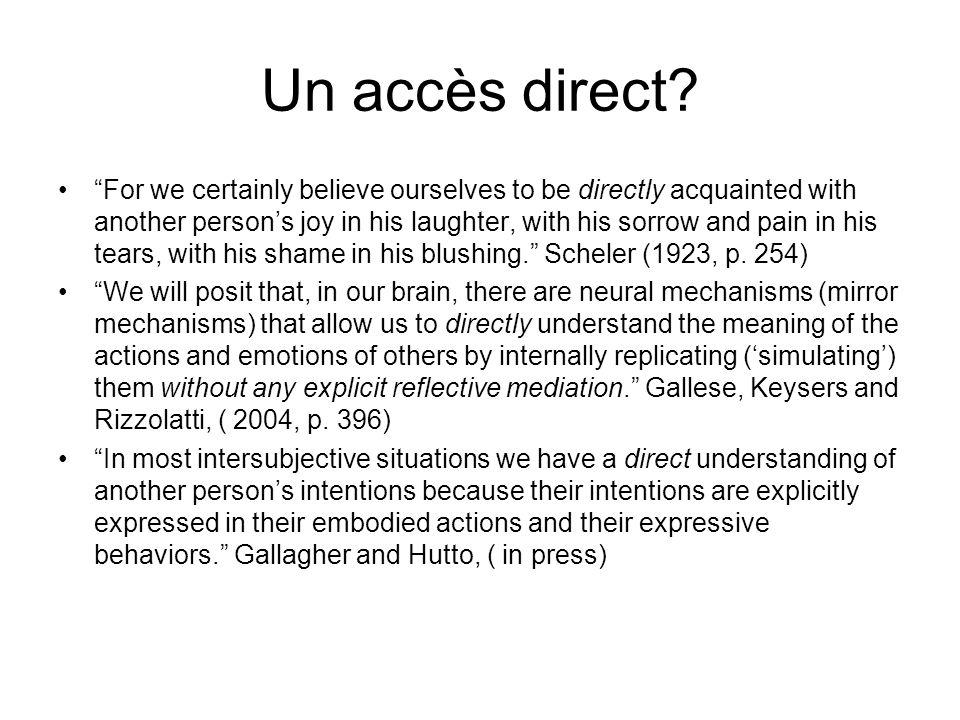 Un accès direct