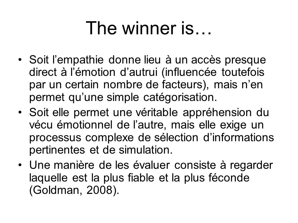 The winner is…